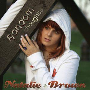 Natalie Brown Random Thoughts