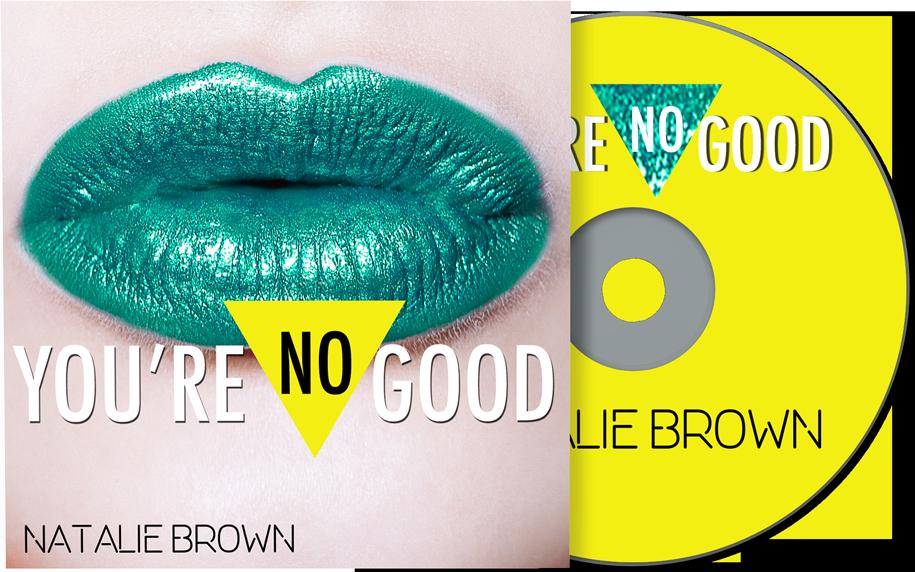 Natalie Brown - You're No Good Cover Art